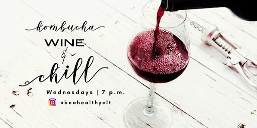 Kombucha, Wine, & Chill