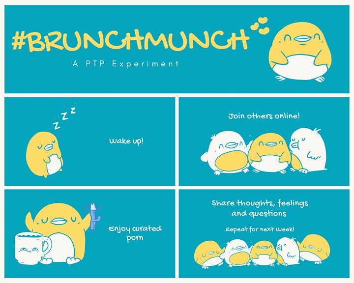 Brunch Munch : A PTP (online) Experiment - Apr 25th image