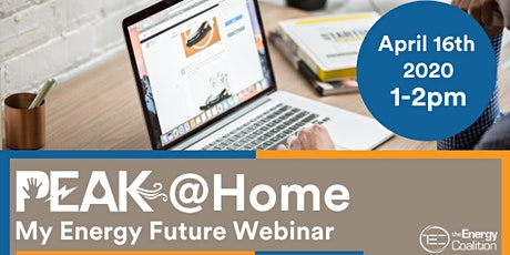 PEAK@Home: My Energy Future Webinar tickets
