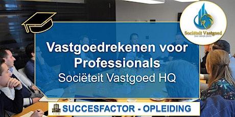 Vastgoedrekenen voor Professionals - Succesfactor Opleiding tickets