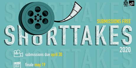 CEC 26th Annual Shorttakes Film Festival Submission tickets