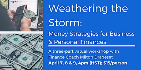Weathering the Storm: Money Strategies for Business & Personal Finances tickets