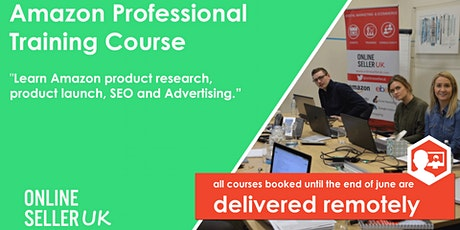 Amazon Training Course for Professional Sellers - Manchester tickets