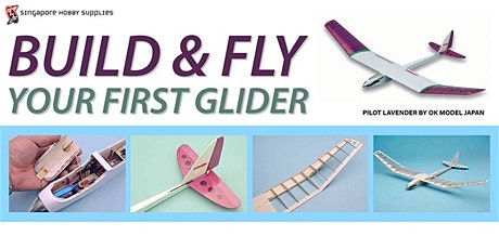 Build & Fly Your First Glider tickets