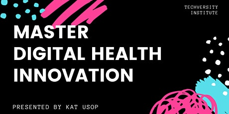 ONLINE|MASTER DIGITAL HEALTH INNOVATION MINDSHOP™ entradas
