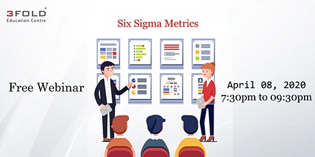 Free Webinar: Six Sigma Metrics tickets