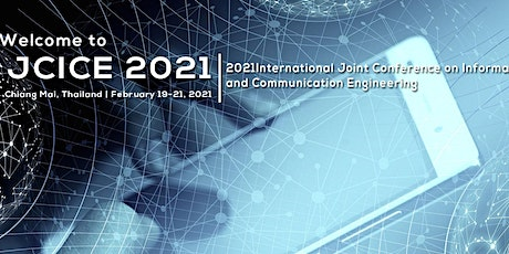 Conference on Information and Communication Engineering (JCICE 2021) tickets