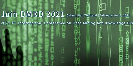 Conference on Data Mining and Knowledge Discovery(DMKD 2021) tickets