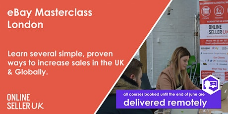 eBay Masterclass Training Course - London tickets