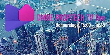 PropTechTV #2 by Digitalmeetsrealestate.com - 09.04.2020 16 Uhr Live tickets