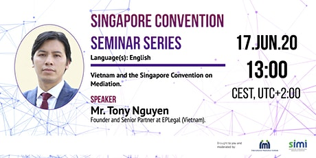 Tony Nguyen - Vietnam and the Singapore Convention on Mediation tickets