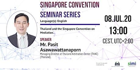 Pasit Asawawattanaporn - Thailand and the Singapore Convention bilhetes
