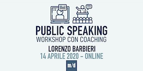 """Workshop di """"Public Speaking"""" con coaching biglietti"""