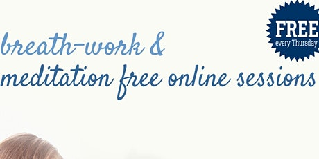 Breath-work and Meditation Free Online session tickets