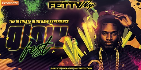 GlowFest 2020 w/ Fetty Wap billets