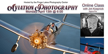 Aviation Photography Online Class with Sigma Pro Jim Koepnick tickets