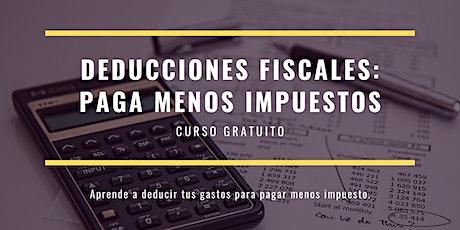 Deducciones Fiscales: Paga Menos Impuestos boletos