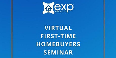 Virtual First-Time Home Buyers Seminar with eXp Realty tickets