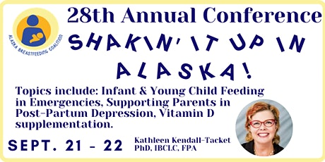 28th Alaska Breastfeeding Coalition Conference tickets
