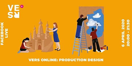 VERS Online: Production Design tickets