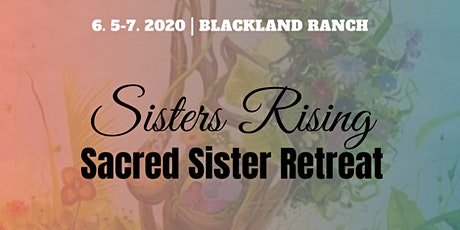 Sisters Rising, Sacred Sisters Retreat tickets
