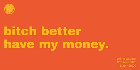 F*ck Being Humble presents: Bitch Better Have My Money.  tickets