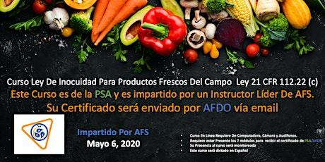 Ley De Inocuidad Para Frutas Y Hortalizas Frescas -Produce Safety Rule FSMA En Linea tickets