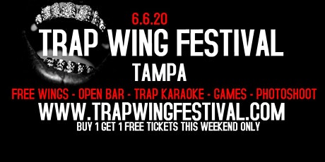 Trap Wing Festival Tampa June 6th tickets