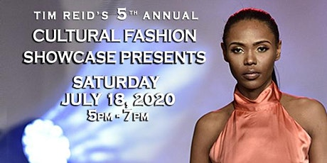 Tim Reid's 5th Annual Cultural Fashion Showcase tickets