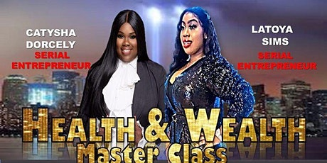 Health & Wealth Master Class tickets