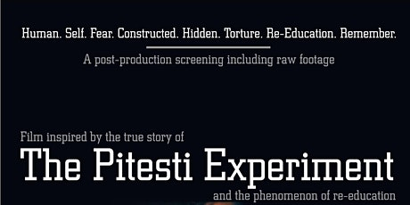 Online: Director's Cut Screening for The Pitesti Experiment Film 2 tickets