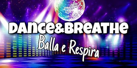 Dance and Breathe - Balla e Respira Online biglietti