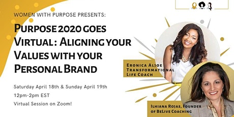 Purpose 2020 goes Virtual : Aligning Your Values w/ Your Personal Brand tickets