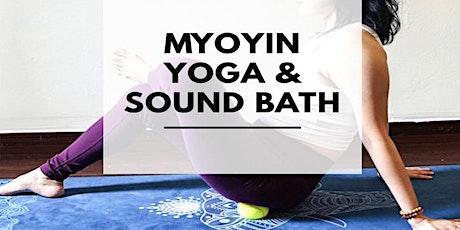 MyoYin Yoga & Sound Bath tickets