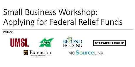Small Business Workshop: Applying for Federal Relief Funds tickets
