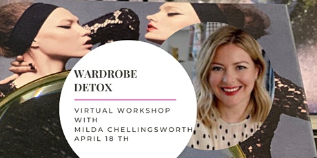WARDROBE DETOX with a renowned stylist Milda Chellingsworth tickets