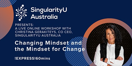 Changing Mindset and the Mindset for Change with Christina Gerakiteys 60min tickets