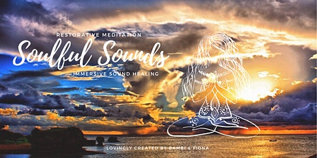 Soulful Sounds - Restorative Meditation and Immersive Sound Healing tickets