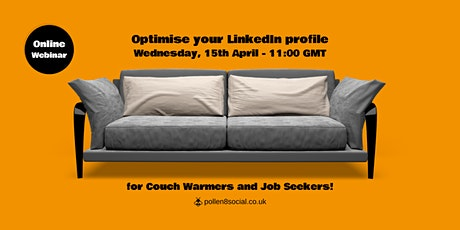 LinkedIn Profile Optimisation - stand out with a 30 minute makeover tickets