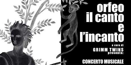 Concerto musicale  - Orfeo il canto e l'incanto biglietti