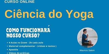 Curso ON-Line - A Ciência do Yoga -  Abril de 2020 ingressos