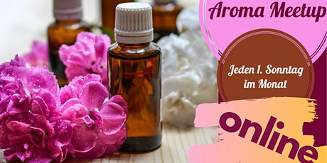 Aroma Meetup - jeden 1. Sonntag im Monat, jetzt ONLINE billets