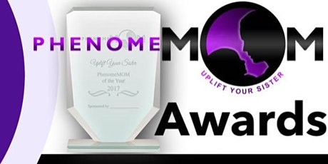 Uplift Your Sister PhenomeMOM Mother's Day Awards Brunch 2021 tickets
