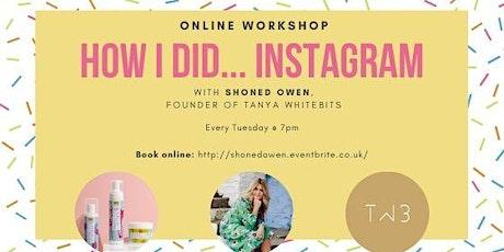 ONLINE WORKSHOP Instagram: How I did it tickets