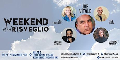 """""""Week end del Risveglio - Joe Vitale 2020 in Italia (Milano) biglietti"""