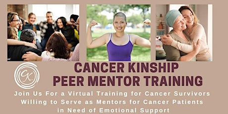 """Cancer Kinship """"Cancer Connections"""" Peer Mentorship Training tickets"""