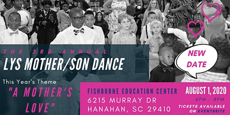 3rd Annual LYS Mother/Son Dance tickets