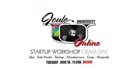 JOULE U . Startup Workshop CRAM DAY — ONLINE  tickets