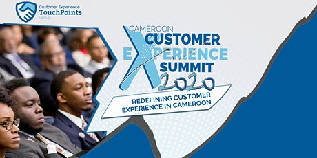 Cameroon Customer Experience Summit 2020 billets