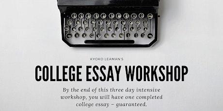 College Essay Workshop 1 tickets